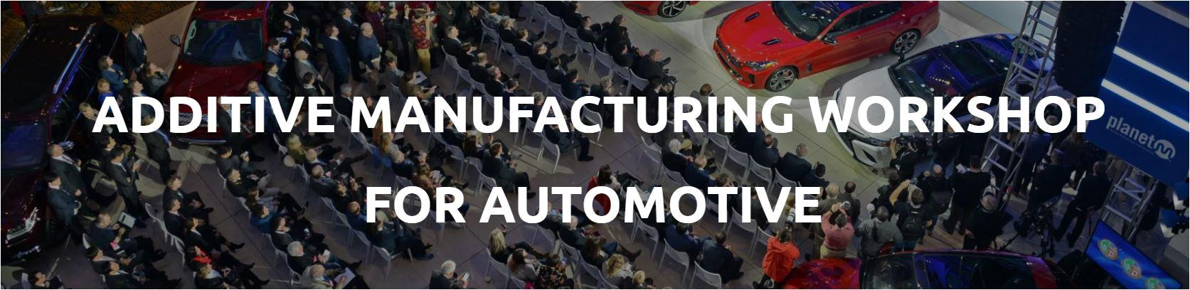 AM Workshop for Automotive.JPG