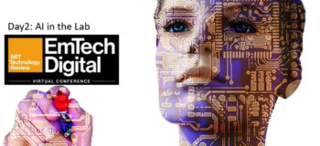 Day 2: AI in the lab @ the MIT Technology Review EmTech Digital Conference