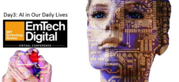 Day 3: AI in our daily lives @ the MIT Technology Review EmTech Digital Conference