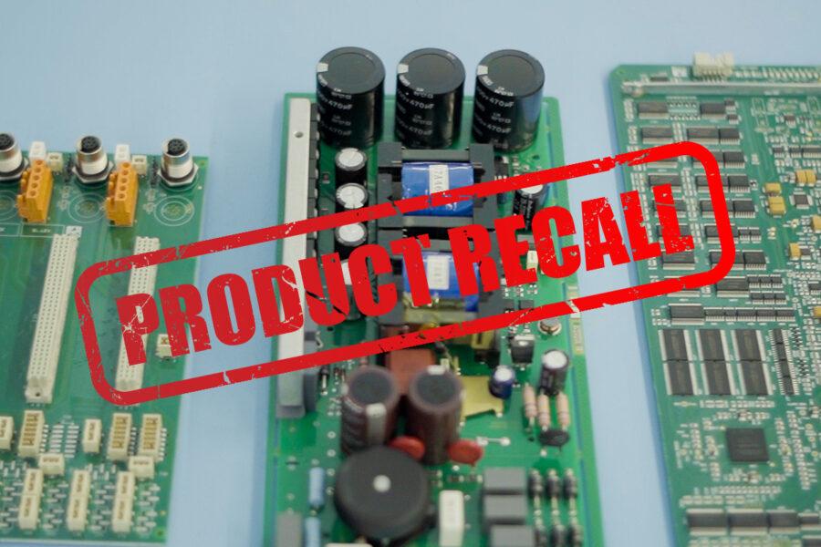 Product recalls electronics manufacturing