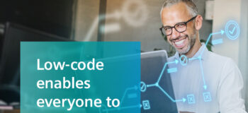 The low-code advantage, part 1 – A Where today meets tomorrow special podcast mini-series