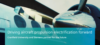 Cranfield University and Siemens Industry Software join strengths together to support the aerospace companies meet their environmental agenda