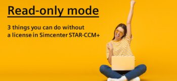 Read-only mode in Simcenter STAR-CCM+