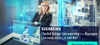 Solid Edge University – Europe: Virtual Conference Preview